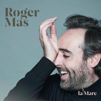 La Mare: Roger Mas